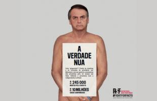 "Jair Bolsonaro é o garoto-propaganda da campanha ""A verdade nua e crua"", da RSF"