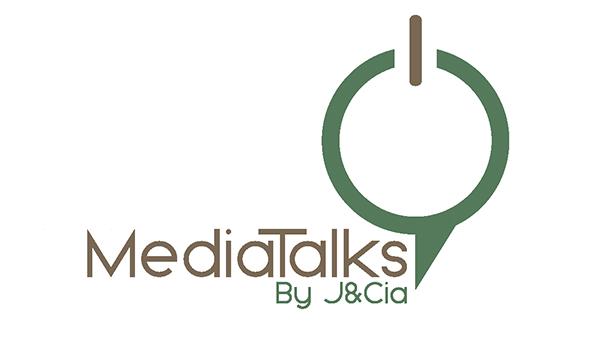 MediaTalks by J&Cia
