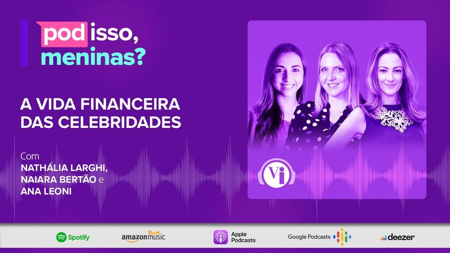 Pod isso, meninas?, novo podcast do Valor Investe